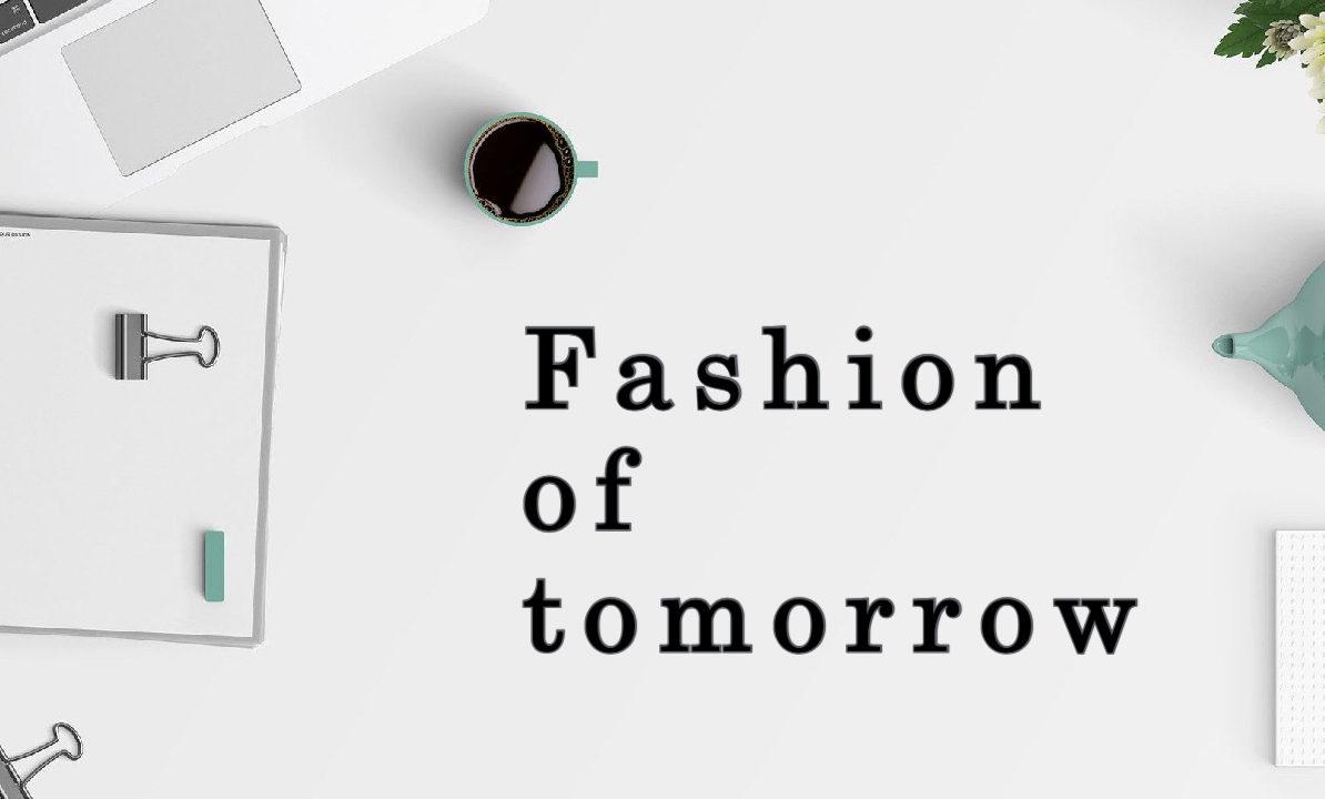 """Móda zítřka – proč značky už nenabízí """"jen zboží"""""""